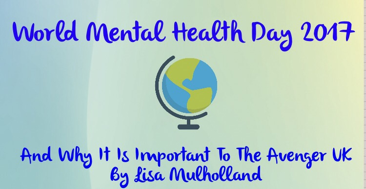 World Mental Health Day And Why It Is Important By Lisa Mulholland