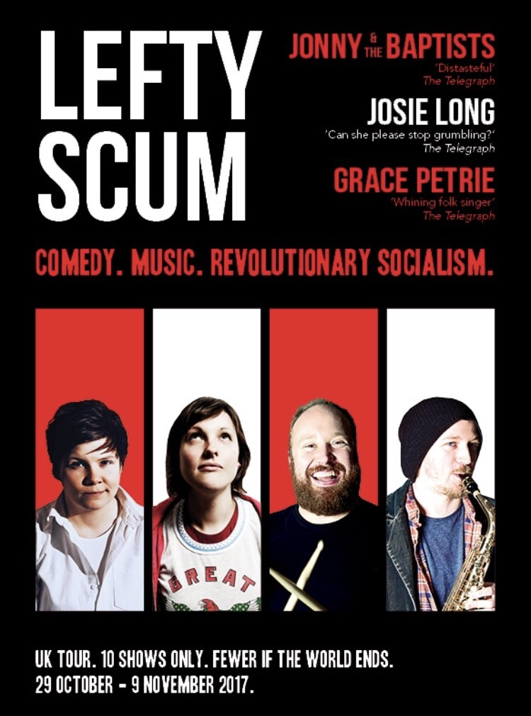 Lefty Scum Tour: A Review By Lucy Chapman